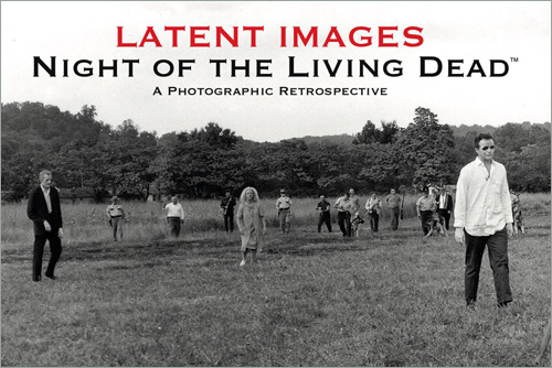 Latent Images: Night of the Living Dead (Book)
