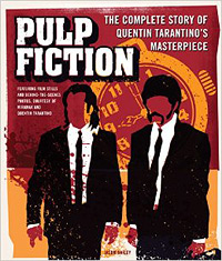 Pulp Fiction: The Making of Quentin Tarantino's Masterpiece