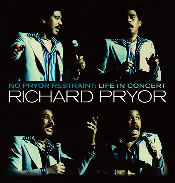 Richard Pryor: No Prior Restraint