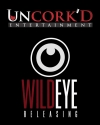 Uncork'd Entertainment & Wild Eye Releasing
