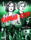 Kansas City (Blu-ray Review)