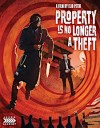 Property is No Longer a Theft (Blu-ray Review)