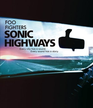 Foo Fighters: Sonic Highways on Blu-ray