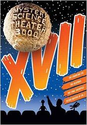 Mystery Science Theater 3000: Volume XVII